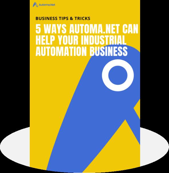 5 sposobów na rozwinięcie biznesu w branży automatyki przemysłowej dzięki Automa.Net